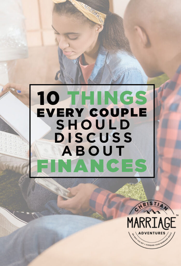 10 Things Every Couple Should Discuss About Finances