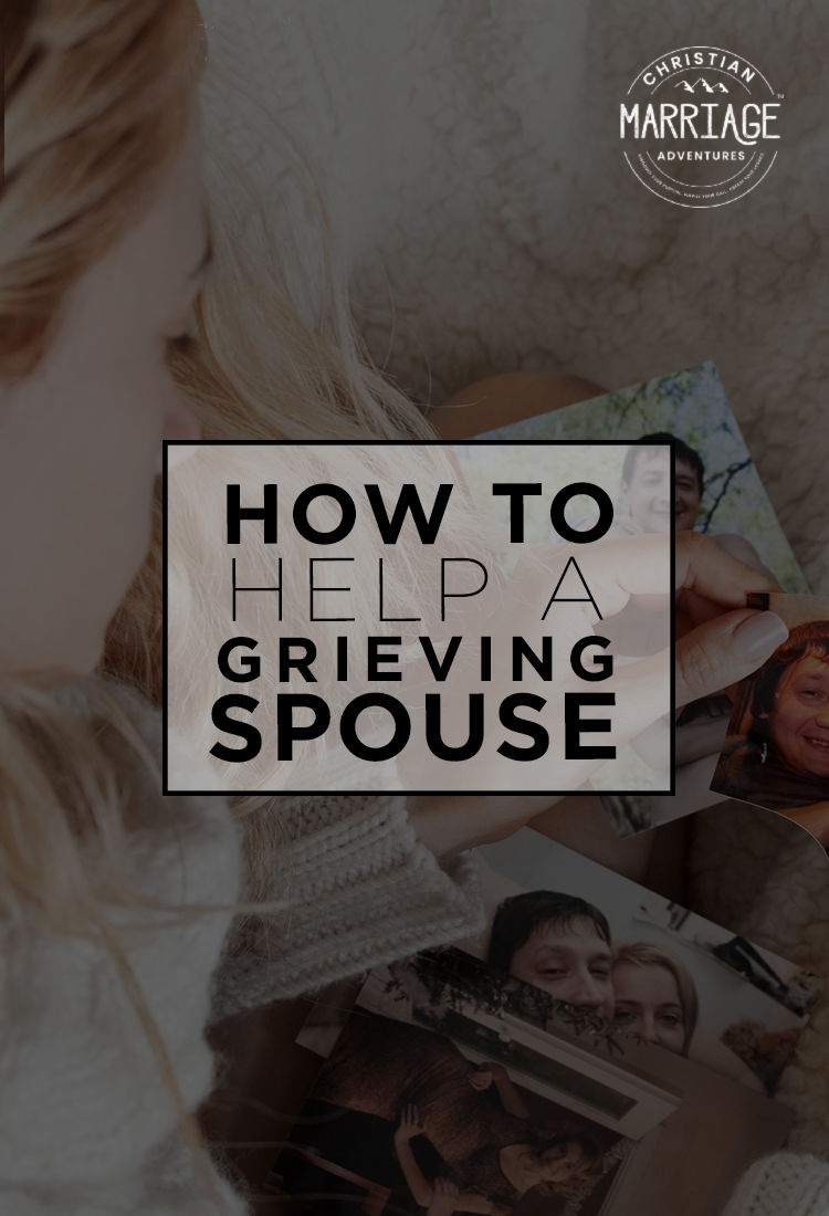 Is your spouse in a season of grief? Here are some tips on how to help a grieving spouse.