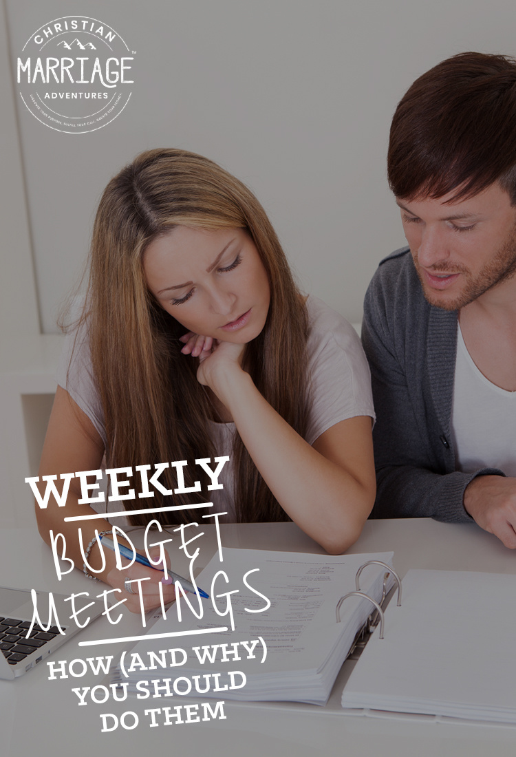 Come see why and how you and your spouse should hold a weekly budget meeting. ChristianMarriageAdventures.com