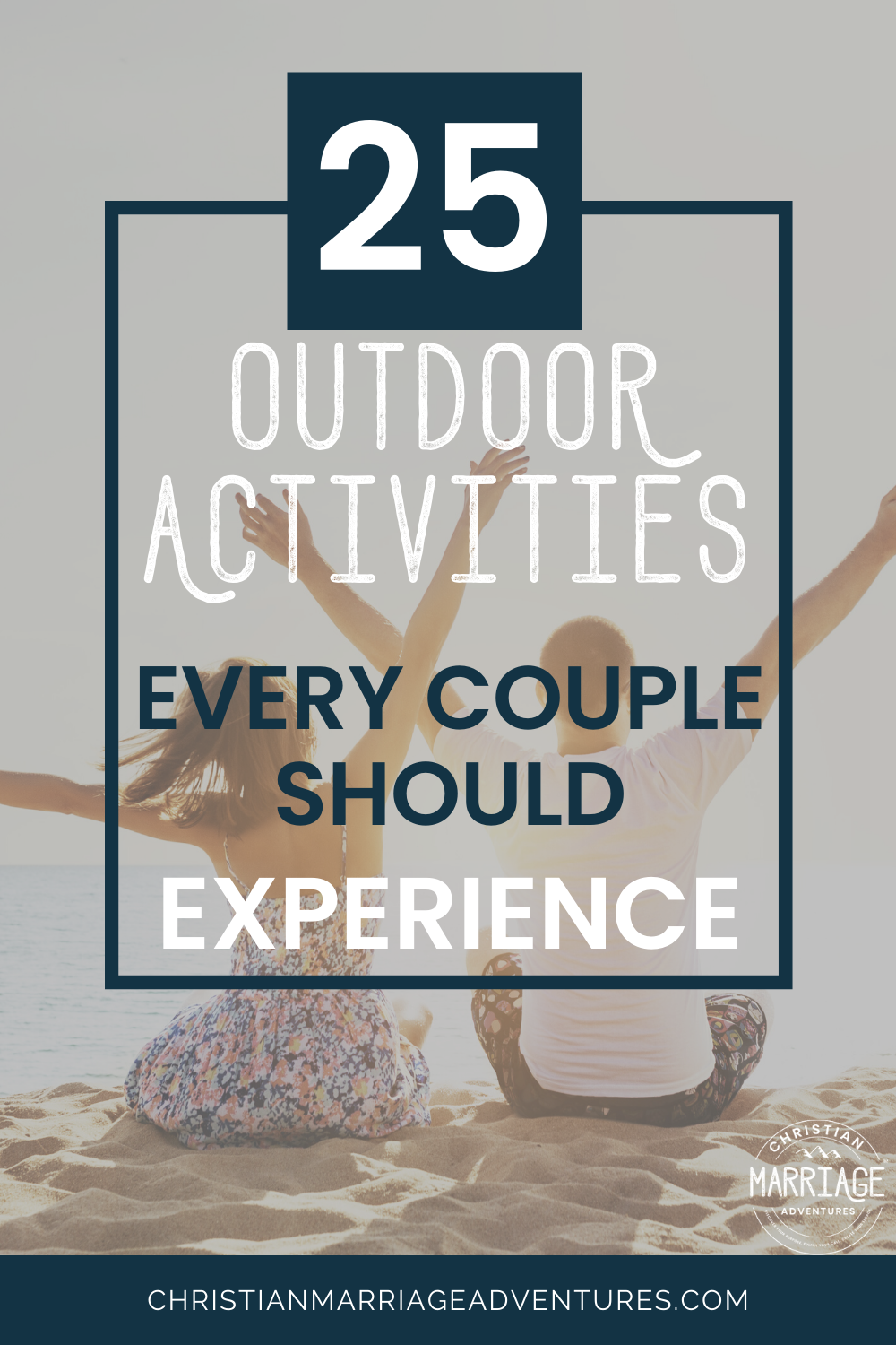 25 Outdoor Activities Every Couple Should Experience