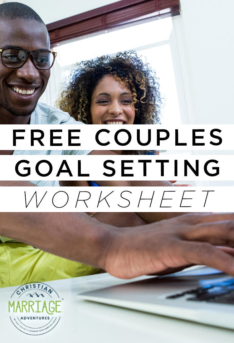 Looking to start setting goals in your marriage? Come download our FREE goal setting sheet for couples!