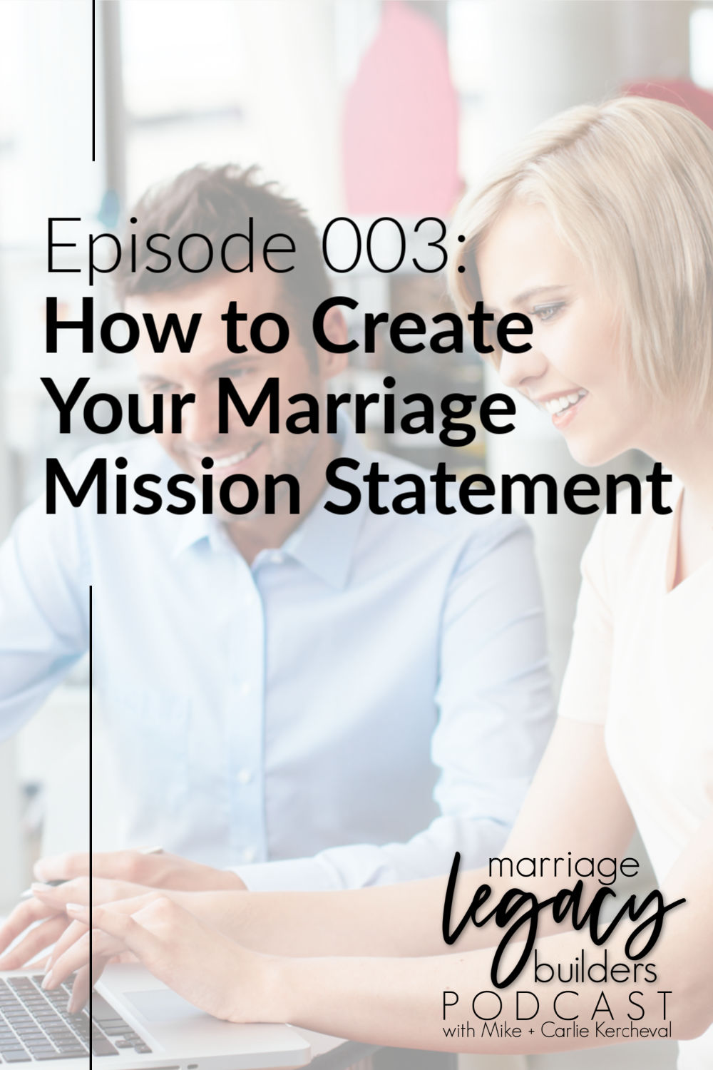 How to Create Your Marriage Mission Statement