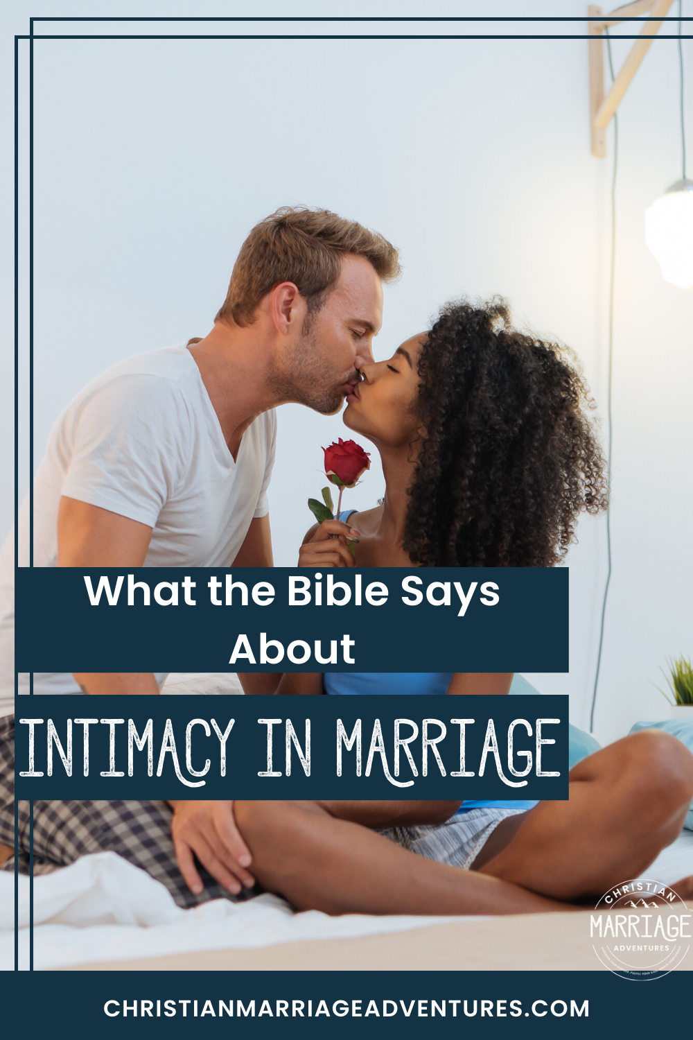 What the Bible Says About Intimacy in Marriage