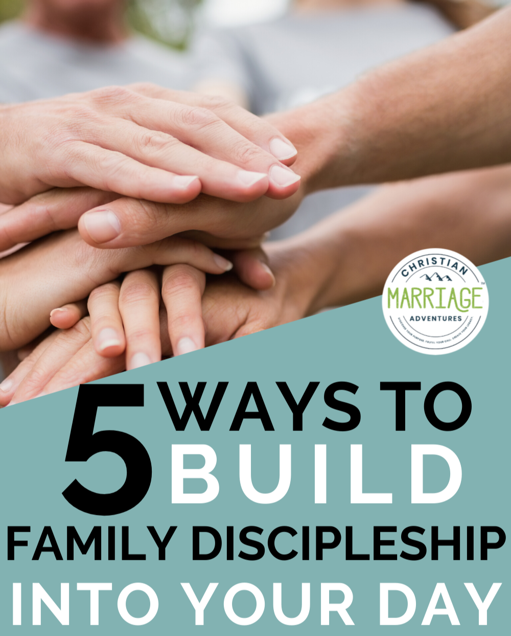 5 Ways to Build Family Discipleship into Your Day