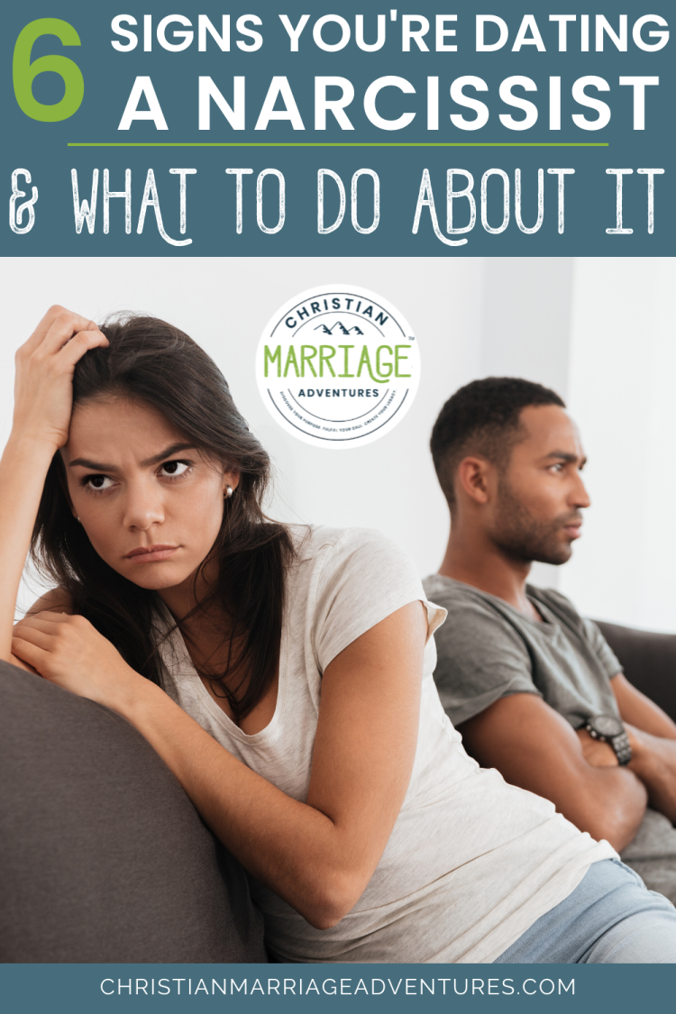 6 Signs You're Dating a Narcissist (and what to do about it)