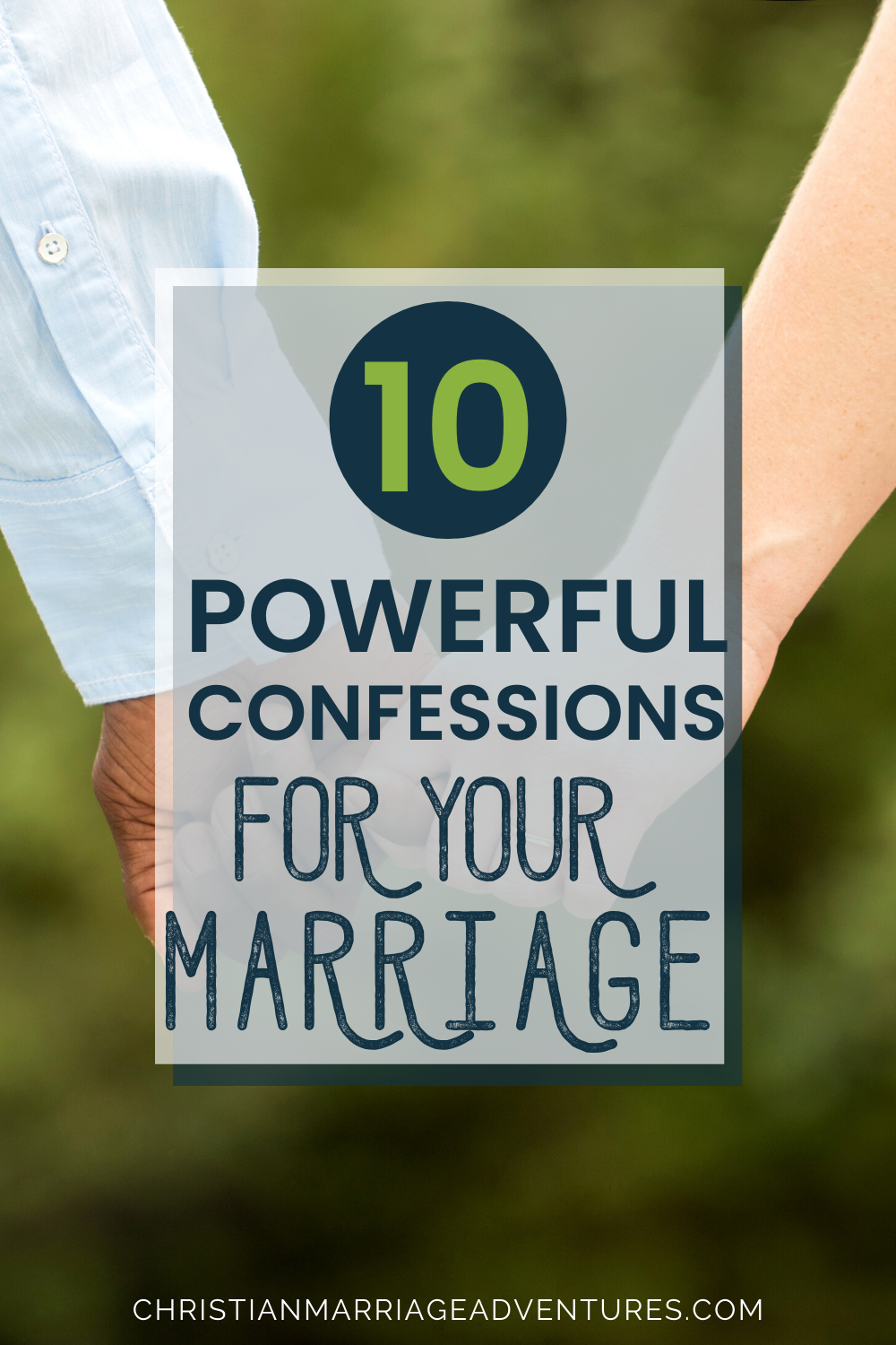 10 Powerful Confessions for Your Marriage