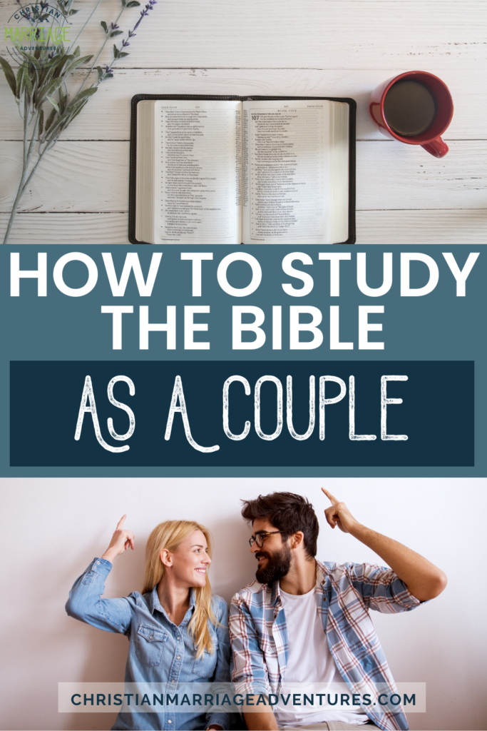 How to Study the Bible as a Couple