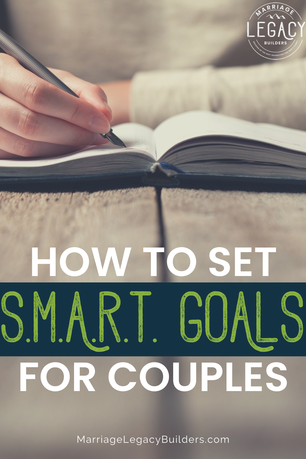 How to Set S.M.A.R.T. Goals for Couples