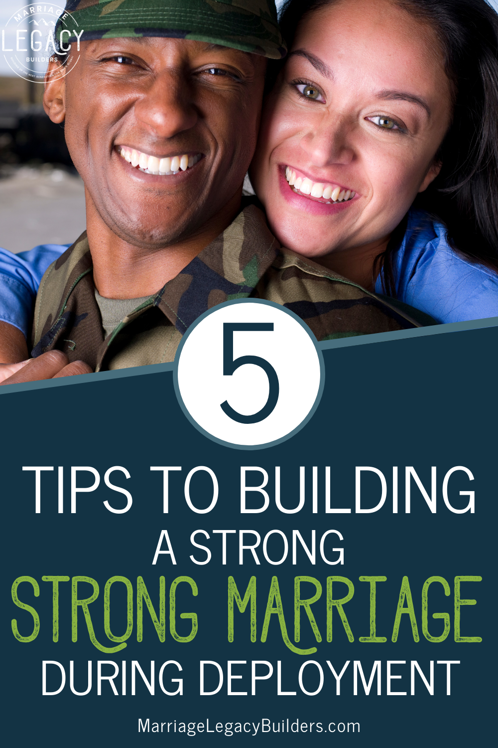 5 Tips to Build a Strong Marriage During Deployment