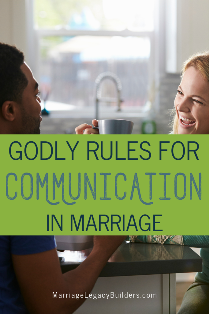 Godly Rules for Communication in Marriage